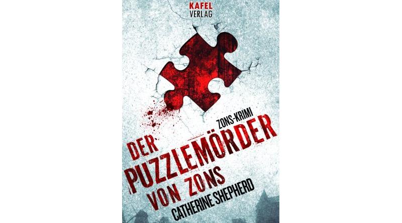 Buchtipp: Der Puzzlemörder von Zons - von Catherine Shepherd