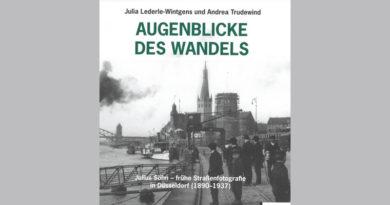 """Der Bildband """"Augenblicke des Wandels. Julius Söhn – frühe Straßenfotografie in Düsseldorf (1890- 1937)"""" © Stadtarchiv"""
