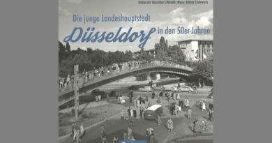Düsseldorf in den 50er Jahren - Die junge Landeshauptstadt